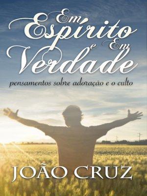 cover image of Em Espírito e Em Verdade
