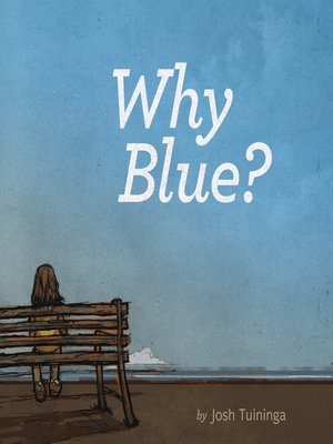 cover image of Why Blue?