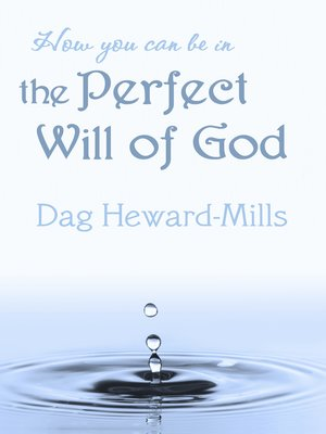 cover image of How You Can Be in the Perfect Will of God