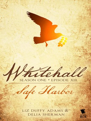 cover image of Safe Harbor (Whitehall Season 1 Episode 13)