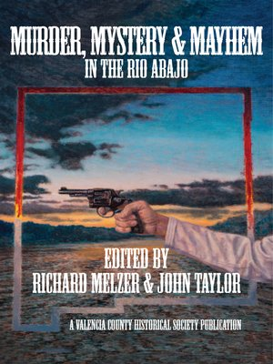 cover image of Murder, Mystery & Mayheim in the Rio Abajo