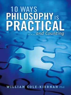 cover image of 10 Ways Philosophy is Practical . . . and Counting