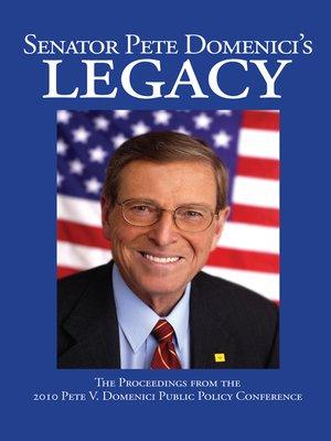 cover image of Senator Pete Domenici's Legacy 2010