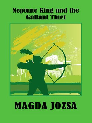 cover image of Neptune King and the Gallant Thief