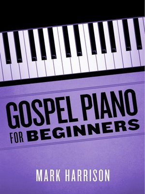 cover image of Gospel Piano For Beginners