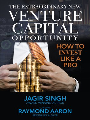cover image of The Extraordinary New Venture Capital Opportunity