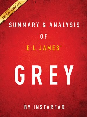 cover image of Grey by E L James / Summary & Analysis