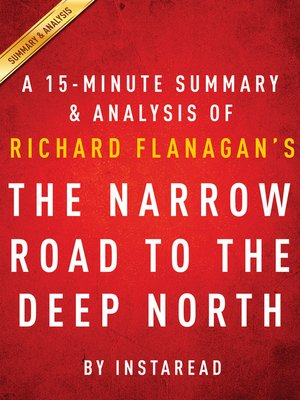 cover image of The Narrow Road to the Deep North by Richard Flanagan