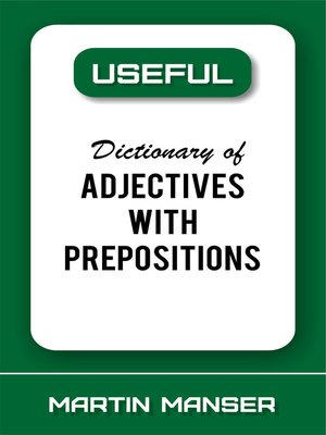 cover image of Useful Dictionary of Adjectives With Prepositions