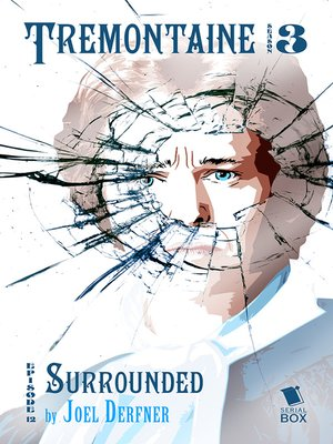 cover image of Surrounded (Tremontaine Season 3 Episode 12)