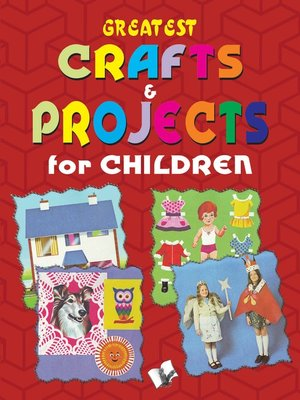 cover image of Greatest Crafts & Projects for Children