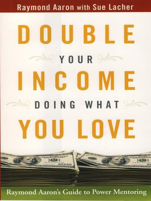 cover image of Double Your Income Doing What You Love