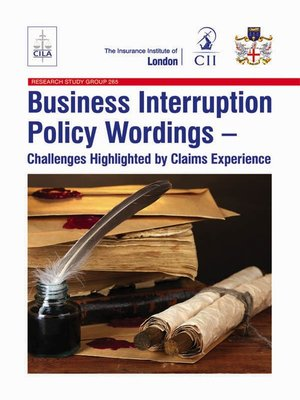 Business Interruption Policy Wordings by Harry Roberts ...