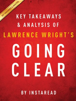 cover image of Going Clear by Lawrence Wright / Key Takeaways & Analysis