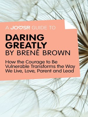 cover image of A Joosr Guide to... Daring Greatly by Brené Brown