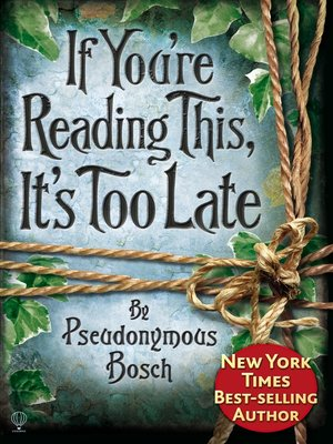 cover image of If You're Reading This, It's Too Late