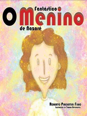 cover image of O Fantástico Menino de Nazaré