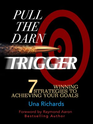 cover image of Pull the Darn Trigger