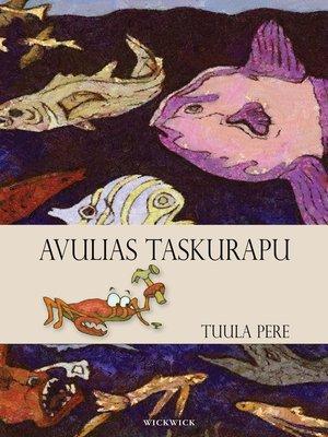 cover image of Avulias Taskurapu