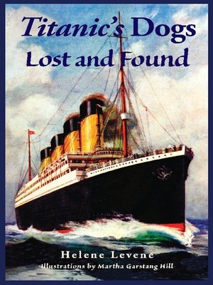 cover image of Titanic's Dogs Lost and Found