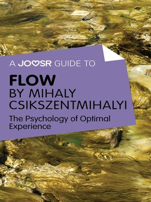 cover image of A Joosr Guide to... Flow by Mihaly Csikszentmihalyi
