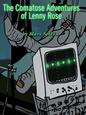 cover image of The Comatose Adventures of Lenny Rose