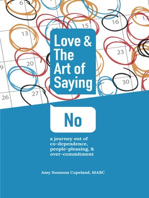 cover image of Love & the Art of Saying No