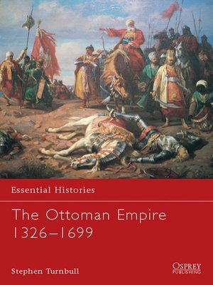 cover image of The Ottoman Empire 1326-1699
