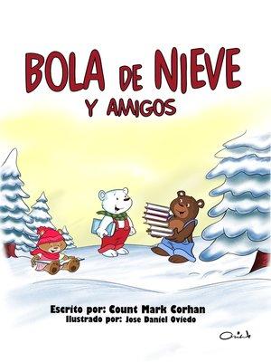 cover image of Bola de Nieve y Amigos
