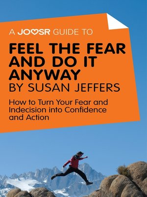 cover image of A Joosr Guide to... Feel the Fear and Do It Anyway by Susan Jeffers