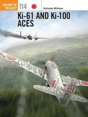 cover image of Ki-61 and Ki-100 Aces