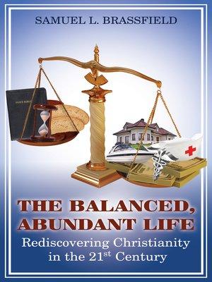 cover image of The Balanced, Abundant Life