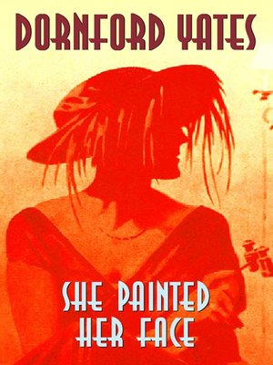 cover image of She Painted Her Face