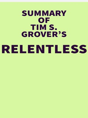 cover image of Summary of Tim S. Grover's Relentless
