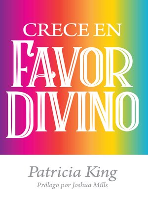 cover image of Crece En Favor Divino