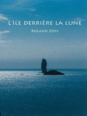 cover image of L'île derrière la lune