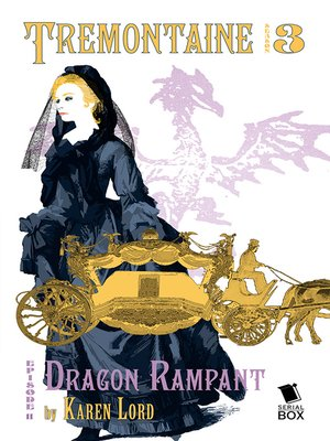 cover image of Dragon Rampant (Tremontaine Season 3 Episode 11)