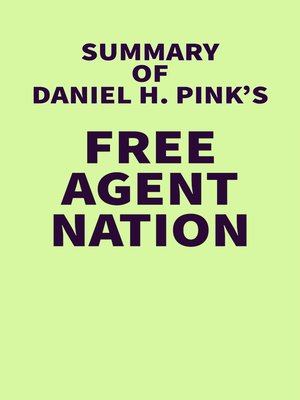 cover image of Summary of Daniel H. Pink's Free Agent Nation