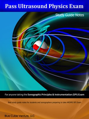 Pass ultrasound physics exam study guide notes kindle edition by.