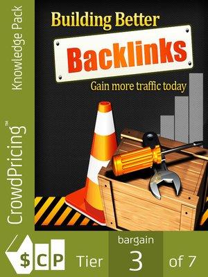 cover image of Building Better Backlinks