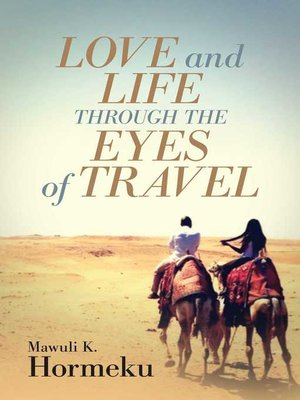 cover image of Love and Life Through the Eyes of Travel