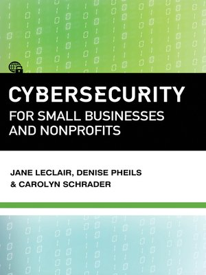 cover image of Cybersecurity for Small Businesses and Nonprofits