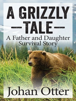 cover image of A Grizzly Tale