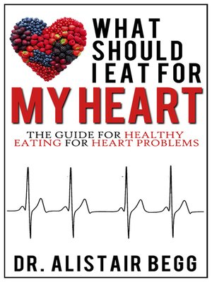 cover image of What Should I Eat for My Heart?
