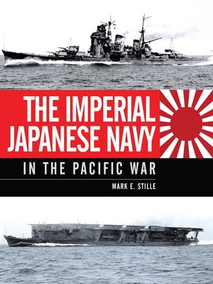 cover image of The Imperial Japanese Navy in the Pacific War