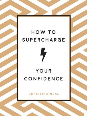 cover image of How to Supercharge Your Confidence