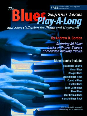 cover image of Blues Play-a-Long and Solos Collection for Piano/Keyboards Beginner Series