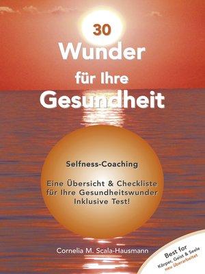 cover image of 30 Wunder für Ihre Gesundheit