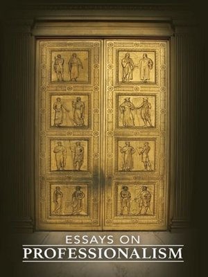 cover image of Essays On Professionalism