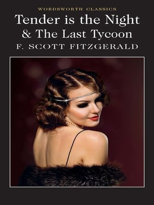 cover image of Tender is the Night / the Last Tycoon